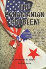 9780935047172: The Panamanian Problem: How the Reagan and Bush Administrations Dealt With the Noriega Regime