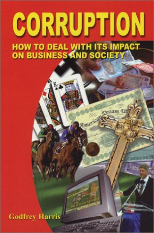 9780935047394: Corruption: How to Deal with Its Impact on Business and Society