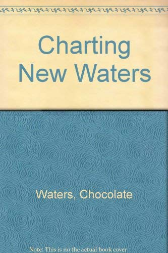 9780935060065: Charting New Waters
