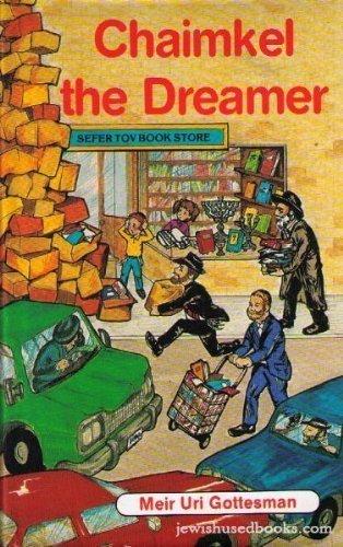 9780935063264: Chaimkel the Dreamer