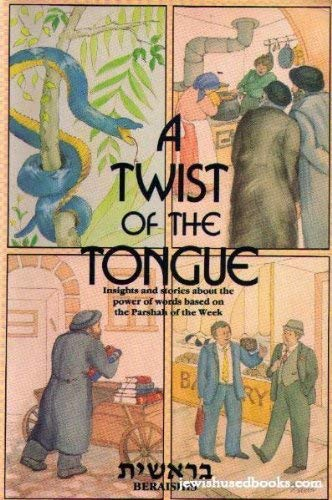 9780935063318: A twist of the tongue: Insights and stories about the