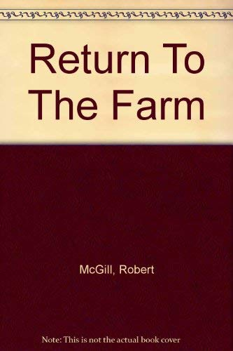 RETURN TO THE FARM