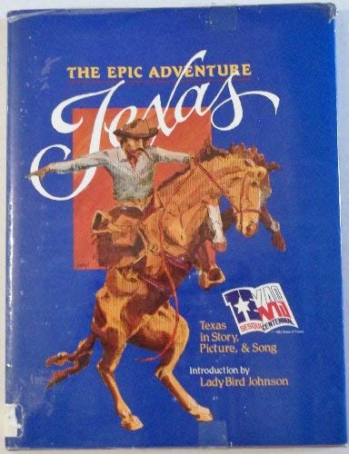 9780935077117: The Epic Adventure, Texas!: With Cassette