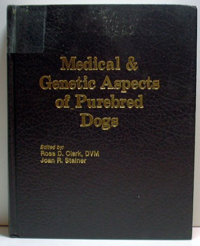 9780935078244: Medical and Genetic Aspects of Pure Bred Dogs