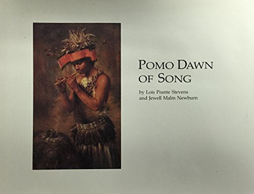 9780935089134: Pomo Dawn of Song (Local History Studies, Vol 33)