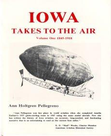9780935092011: Iowa Takes to the Air: 1845-1918