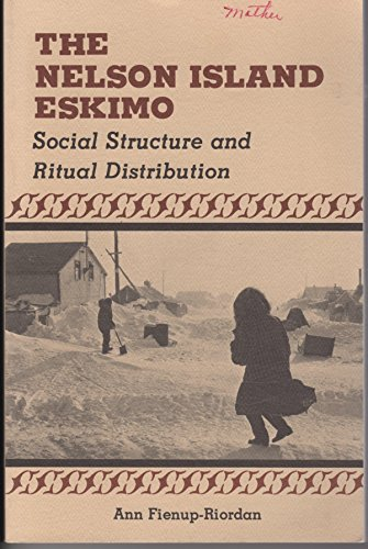 9780935094091: The Nelson Island Eskimo: Social structure and ritual distribution (The Alaskana book series)
