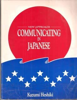 9780935094183: Communicating in Japanese (Pacific Run Series, No. 1)