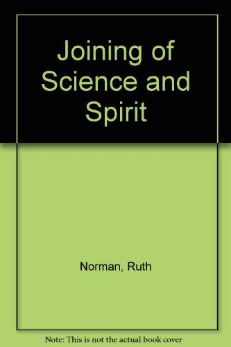Joining of Science and Spirit
