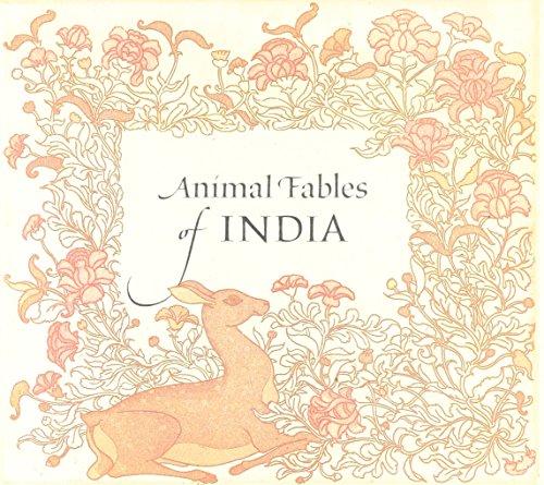 Animal Fables of India: Narayana's Hitopadesha or: Narayana