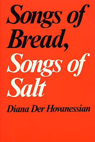 Songs of Bread, Songs of Salt: Der Hovanessian, Diana