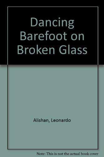 9780935102291: Dancing Barefoot on Broken Glass