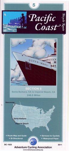 Pacific Coast Bicycle Route #5: Santa Barbara, CA - Imperial Beach, CA (249 Miles): Adventure ...