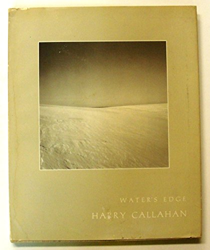 9780935112023: Water's Edge / Harry Callahan ; with an Introductory Poem by A. R. Ammons and an Afterword by Harry Callahan.