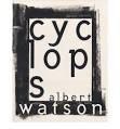 9780935112306: Albert Watson ‰ÛÒ Cyclops