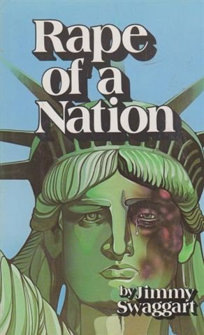 Rape of a Nation (0935113002) by Jimmy Swaggart