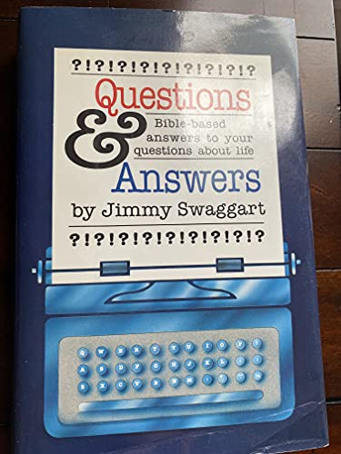Questions and Answers: Swaggart, Jimmy