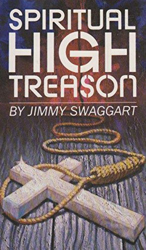 Spiritual High Treason: Jimmy Swaggart