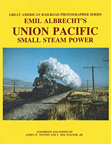 Emil Albrecht's Union Pacific Small Steam Power