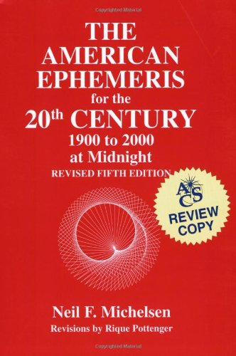 9780935127195: American Ephemeris for the 20th Century: 1900 to 2000 at Midnight/5th Revised