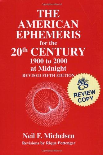 9780935127195: The American Ephemeris: 20th Century: Midnight