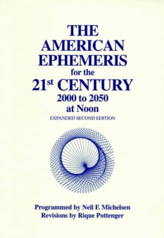 9780935127584: American Ephemeris: 21st Century - 2001 to 2050 at Noon