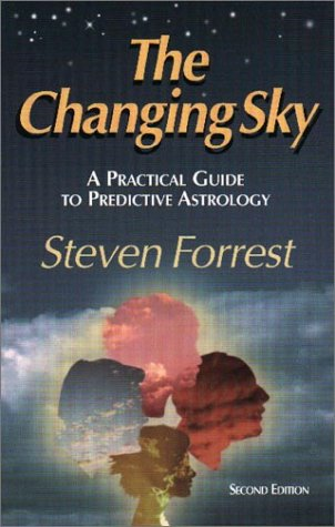 The Changing Sky : A Guide to Predictive Astrology