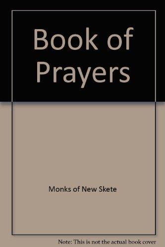 A Book of Prayers : Horologion, Casoslov: Monks of New