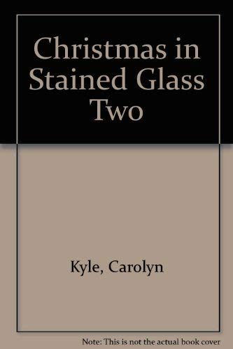 9780935133028: Christmas in Stained Glass Two