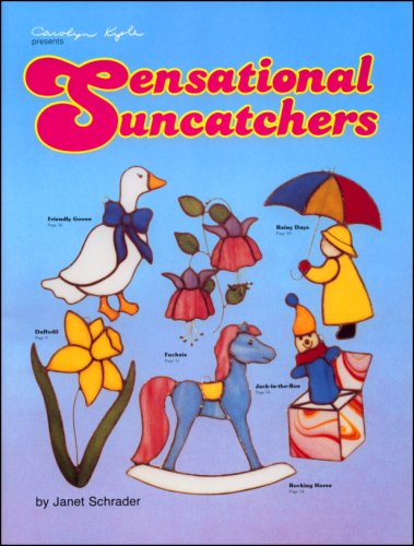 Sensational Suncatchers (9780935133097) by Janet Schrader