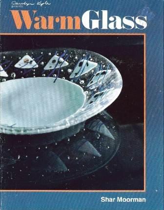 9780935133196: Warm Glass