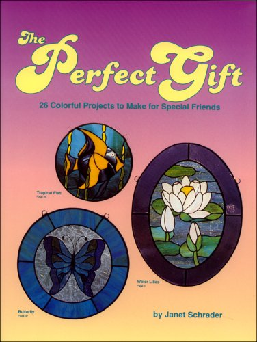 The Perfect Gift (9780935133240) by Janet Schrader