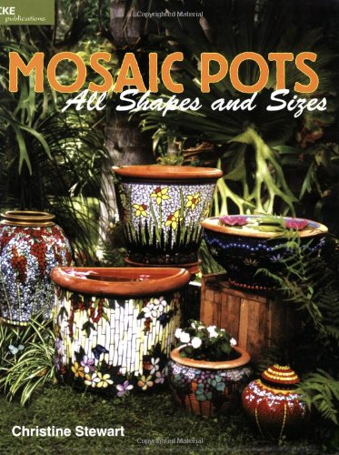 9780935133868: Mosaic Pots - All Shapes and Sizes