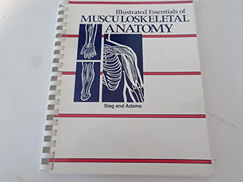 9780935157048: Illustrated Essentials of Musculoskeletal Anatomy