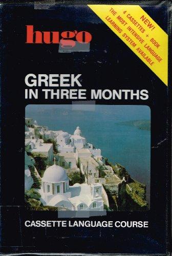 9780935161076: Hugo Greek in Three Months (Cassette Language Course)