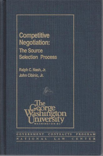 9780935165258: Competitive Negotiation: The Source Selection Process
