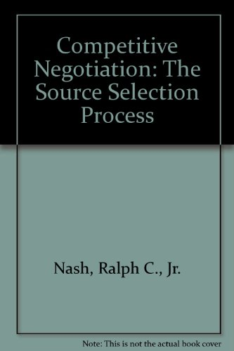 9780935165296: Competitive Negotiation: The Source Selection Process