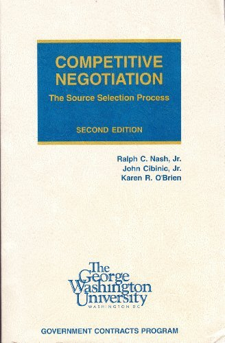 9780935165685: Competitive Negotiation: The Source Selection Process, Second Edition