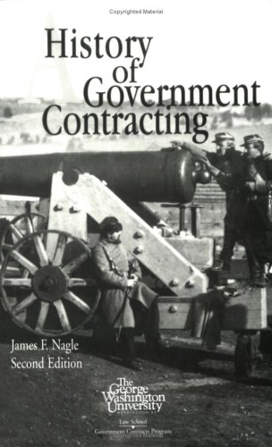 9780935165692: A History of Government Contracting 2e