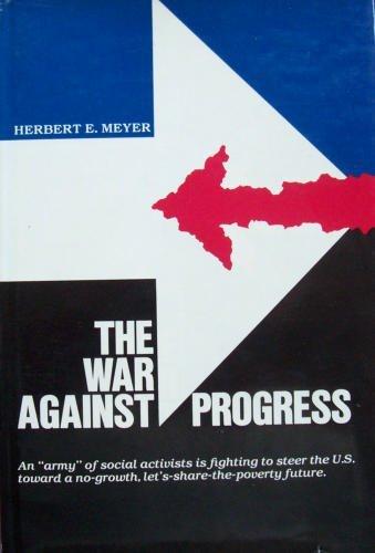 9780935166002: The War Against Progress