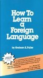 9780935166026: How to Learn a Foreign Language