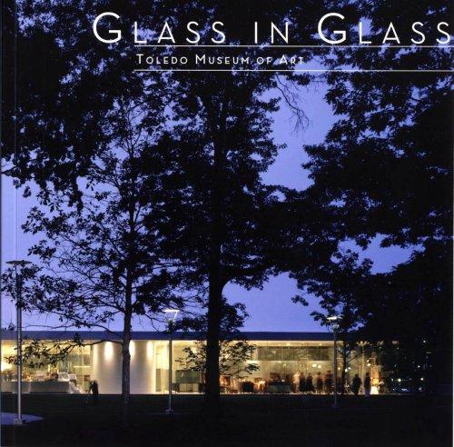 9780935172270: Glass in Glass: Toledo Museum of Art