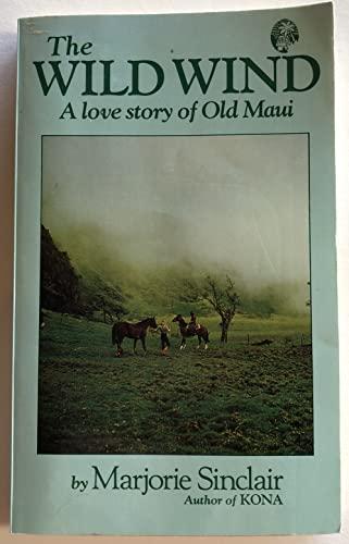 The Wild Wind: Marjorie Sinclair