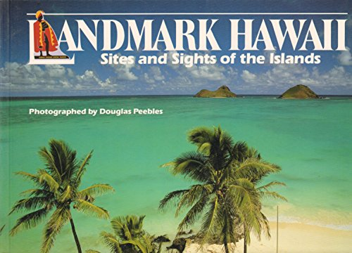 9780935180817: Landmark Hawaii: Sites and Sights of the Islands