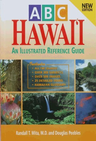 ABC Hawaii: Everything You Want to Know About the Islands: Randall T. Mita