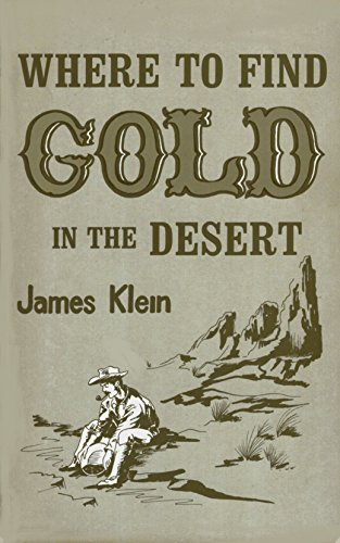 9780935182118: Where to Find Gold in the Desert