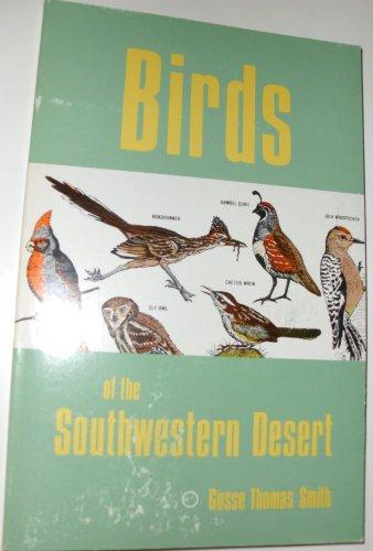 9780935182200: Birds of the Southwestern Desert