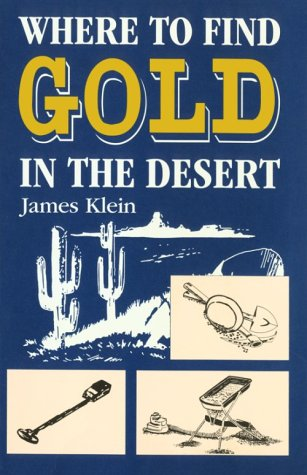 9780935182811: Where to Find Gold in the Desert