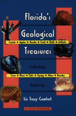 Florida's Geological Treasures: Comfort, Iris Tracy; Comfort, Iris T.