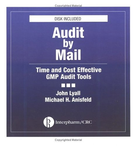 9780935184662: Audit by Mail: Time and Cost Effective GMP Audit Tool